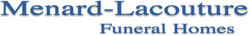 Menard-Lacouture Funeral Homes